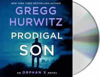 Cover image for Prodigal son [sound recording] / Gregg Hurwitz.