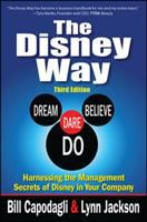 Cover image for The Disney way : harnessing the management secrets of Disney in your company / by Bill Capodagli and Lynn Jackson.