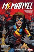 Cover image for Ms. Marvel. Vol. 2, Stormranger / Saladin Ahmed ; issues #7-8: artist, Joey Vazquez with Alex Arizmendi ; issues #9-12: penciler, Mikyu Jung ; inker, Juan Vlasco ; color artist, Ian Herring ; letterer, VC's Joe Caramagna.