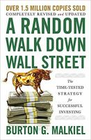 Imagen de portada para A random walk down Wall Street : the time-tested strategy for successful investing / Burton G. Malkiel.