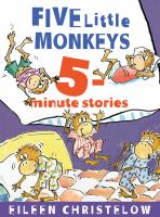 Imagen de portada para Five little monkeys 5-minute stories / Eileen Christelow.