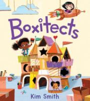 Cover image for Boxitects / Kim Smith.