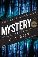 Cover image for The best American mystery stories 2020 / edited and with an introduction by C.J. Box ; Otto Penzler, series editor.