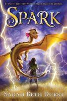 Cover image for Spark / Sarah Beth Durst.