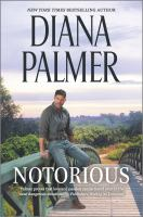 Cover image for Notorious / Diana Palmer.