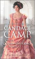 Cover image for Her scandalous pursuit / Candace Camp.