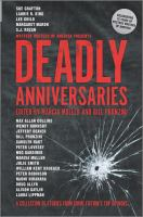 Cover image for Deadly anniversaries : celebrating 75 years of Mystery Writers of America / edited by Marcia Muller and Bill Pronzini.