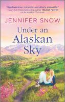 Cover image for Under an Alaskan sky / Jennifer Snow.