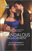 Cover image for Scandalous engagement / Jules Bennett.