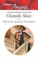 Cover image for Wed for the Spaniard's redemption / Chantelle Shaw.