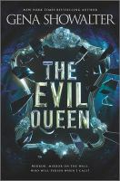 Cover image for The evil queen / Gena Showalter.