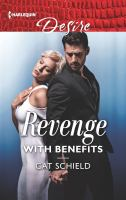 Cover image for Revenge with benefits / Cat Schield.