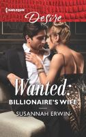 Cover image for Wanted : billionaire's wife / Susannah Erwin.