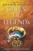 Cover image for Dawn of legends / Eleanor Herman.