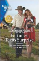 Cover image for Fortune's Texas surprise / Stella Bagwell.