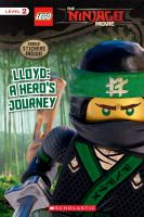 Cover image for Lloyd : a hero's journey / adapted by Tracey West from the screenplay ; story by Hilary Winston, Bob Logan, Paul Fisher, William Wheeler, Tom Wheeler.