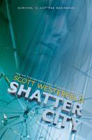 Cover image for Shatter city / Scott Westerfeld.