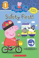 Cover image for Peppa Pig. Safety first! / adapted by Courtney Carbone.