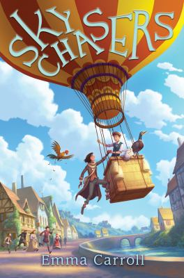 Cover image for Sky chasers / Emma Carroll.