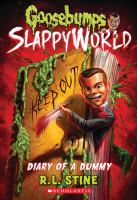 Cover image for Diary of a dummy / R.L. Stine.