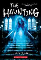 Cover image for The haunting / Lindsey Duga.
