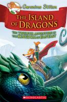 Cover image for Island of Dragons : the twelfth adventure in the Kingdom of Fantasy / Geronimo Stilton ; [illustrations by Silvia Bigolin, Ivan Bigarella, Alessandro Muscillo, and Christian Aliprandi ; translated by Julia Heim].