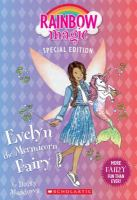 Cover image for Evelyn the mermicorn fairy / by Daisy Meadows.