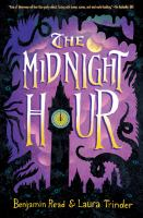 Cover image for The midnight hour / Benjamin Read & Laura Trinder.