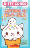 Imagen de portada para Kitty Cones. Anything is paws-ible! / written and illustrated by Ralph Cosentino.