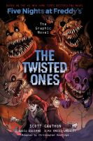 Cover image for Five nights at Freddy's. The twisted ones : the graphic novel / by Scott Cawthon and Kira Breed-Wrisley ; adapted by Christopher Hastings ; illustrated by Claudia Aguirre ; colors by Laurie Smith and Eva de la Cruz.