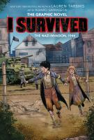 Cover image for I survived the Nazi invasion, 1944 / edited by Katie Woehr; lettering by Janice Chiang ; inks by Alvaro Sarraseca ; color by Juanma Aguiera.
