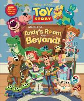 Cover image for Welcome to Andy's room and beyond! / illustrated by the Disney Storybook Art Team.