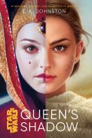 Cover image for Queen's shadow / written by E.K. Johnston.
