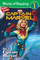 Cover image for This is Captain Marvel / adapted by Kelsey Sullivan ; illustrated by Cucca Vincenzo and Salvatore Di Marco ; painted by Stefani Rennee, Anna Beliashova, and Vita Efremova.