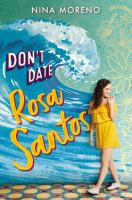 Cover image for Don't date Rosa Santos / Nina Moreno.