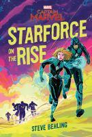 Cover image for Starforce on the rise / Steve Behling.