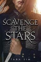 Cover image for Scavenge the stars / Tara Sim.