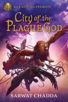 Imagen de portada para City of the plague god / Sarwat Chadda.