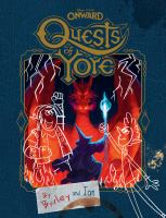 Cover image for Quests of yore / by Barley and Ian ; written by Rob Renzetti ; illustrated by Austin Madison, Louise Smythe, Nick Balian and the Disney Storybook Art team..