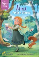 Cover image for Anna finds a friend / by Kate Egan ; illustrated by Elisabetta Melaranci.
