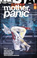 Cover image for Mother Panic. Vol. 2, Under her skin / Jody Houser, writer ; John Paul Leon, Shawn Crystal, artists ; Dave Stewart, Jean-Francois Beaulieu, colorists.