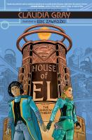 Cover image for House of El. Book one, The shadow threat / written by Claudia Gray ; illustrated by Eric Zawadzki ; colors by Dee Cunniffe ; letters by Deron Bennett.