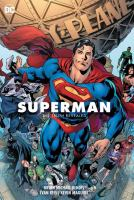 Cover image for Superman. Vol. 3, The truth revealed / Brian Michael Bendis [and others], writers ; Ivan Reis, Kevin Maguire, David Lafuente, Joe Prado, artists ; Paul Mounts, Alex Sinclair [and others], colorists ; Dave Sharpe [and others], letterers.
