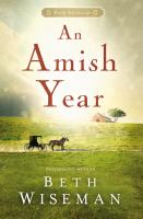 Cover image for An Amish year : four Amish novellas / Beth Wiseman.