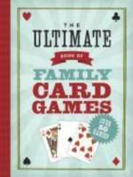 Cover image for The ultimate book of family card games / Oliver Ho.