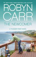 Cover image for The Newcomer [text (large print)] / Robyn Carr.