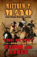 Imagen de portada para The outfit [text (large print)] : blood and ashes / by Matthew P. Mayo.