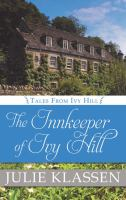 Cover image for The innkeeper of Ivy Hill [text (large print)] / Julie Klassen.