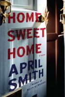 Cover image for Home sweet home [text (large print)] / April Smith.