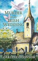 Cover image for Murder at an Irish wedding [text (large print)] / Carlene O'Connor.